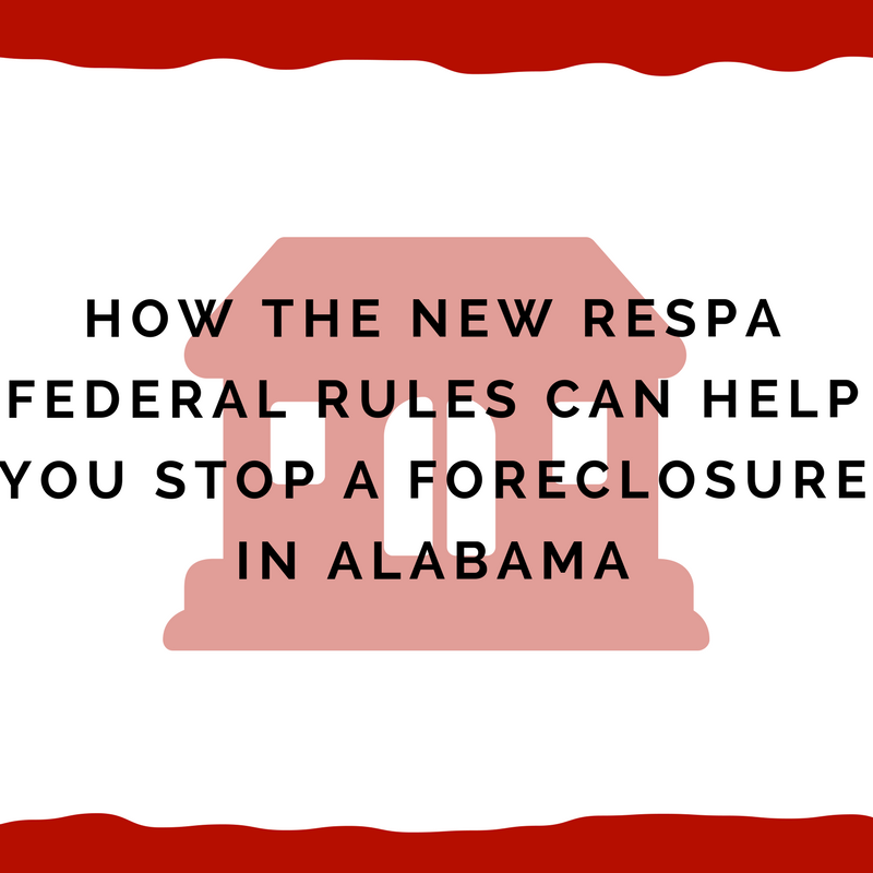 How new federal rules will help stop foreclosures in Alabama