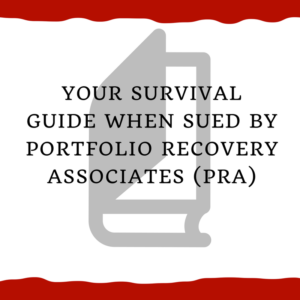 your survival guide when sued by portfolio recovery associates pra