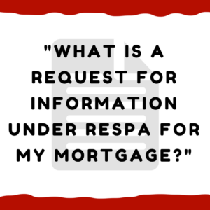 What is a request for information under RESPA for my mortgage?