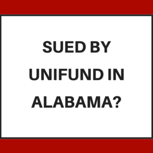 Sued by Unifund in Alabama?