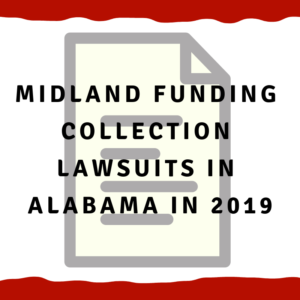 Midland Funding collection lawsuits in Alabama in 2019
