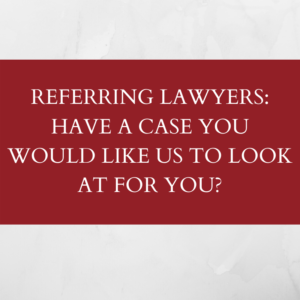 Referring lawyers -- have a case you would like us to look at for you?