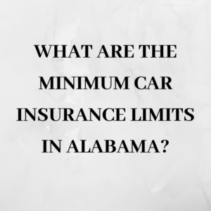 What are the minimum car insurance limits in Alabama?