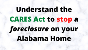 Picture about CARES Act and how to stop Alabama foreclosure