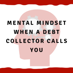 "A Picture Of A Head With Cogs In It With The Words, ""Mental mindset when a debt collector calls you"""